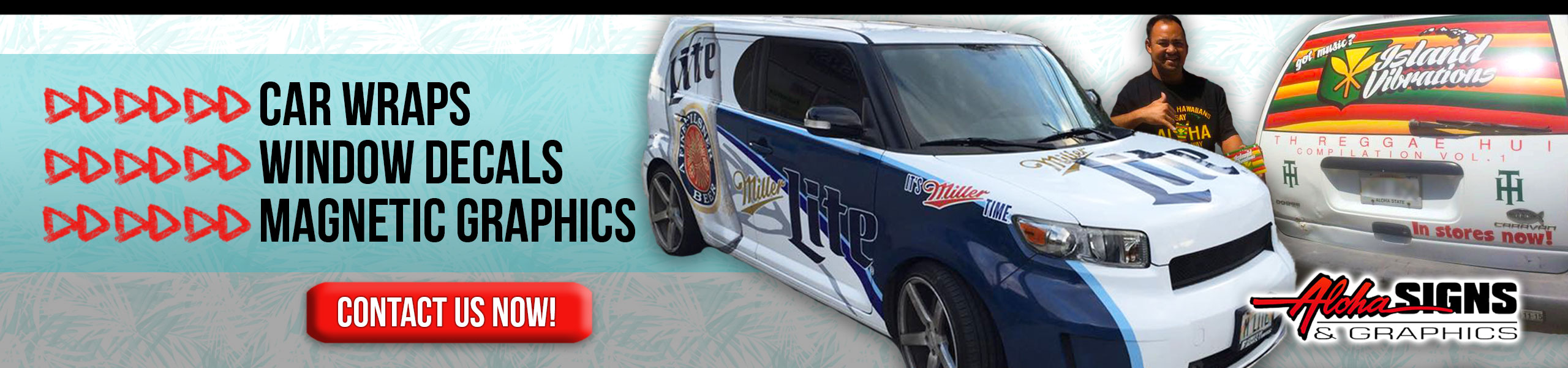 Aloha Signs & Graphics- Car Wraps, Car Decals, Magnetic Car Signs